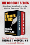 The Coroner Series: America's Most Controversial Medical Examiner Tells All