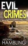 Evil Crimes (DCI Sophie Allen #6)