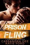 Prison Fling by Cassandra Dee