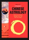 A Course in Chinese Astrology by Althea S.T.