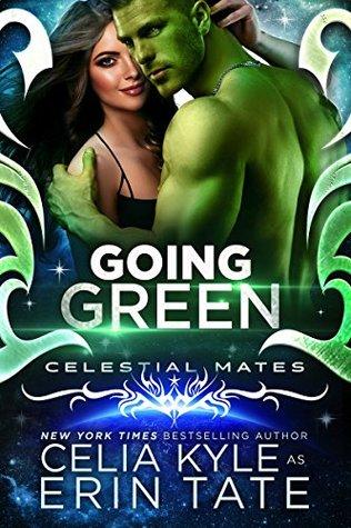 Going Green (Vialea, #2)(Celestial Mates)