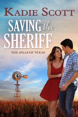 Saving the Sheriff by Kadie Scott