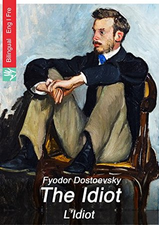 The Idiot (English French edition illustrated): L'Idiot