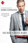 Secret Santa Baby by Robin Covington