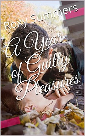 A Year of Guilty Pleasures