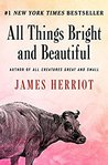 All Things Bright and Beautiful (All Creatures Great and Small, #2)