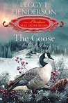 The Goose: The Sixth Day (The 12 Days of Christmas Mail-Order Brides, #6)
