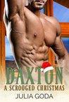 Daxton: A Scrooged Christmas (Cedar Creek #3)