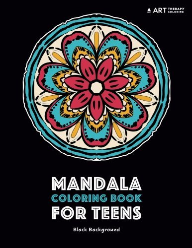 Mandala Coloring Book For Teens: Black Background: Detailed Designs For Relaxation; Stress Relieving Patterns For Teenagers; Midnight Edition