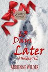 Book cover for 63 Days Later: A Holiday Tail (A Wild Novella)