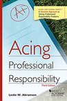 Acing Professional Responsibility (Acing Series)