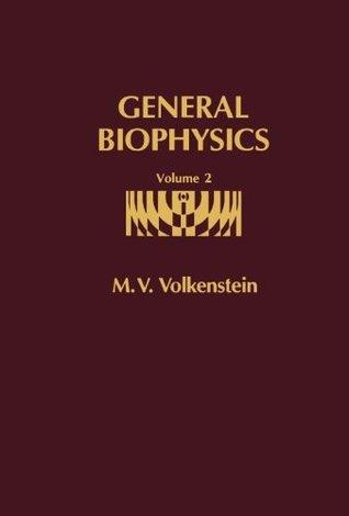 General Biophysics: Volume II (Volume 2)
