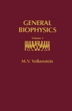 General Biophysics V1