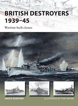 British Destroyers 1939–45: Wartime-built classes