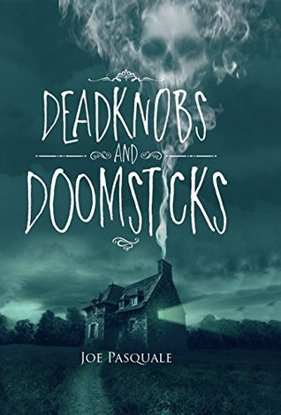 Deadknobs And Doomsticks: Comedian Joe Pasquale's collection of bizarre and surreal horror stories