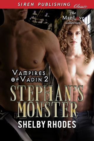 Stephan's Monster (Vampires of Vadin #2)