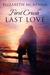 First Crush, Last Love by Elizabeth McKenna