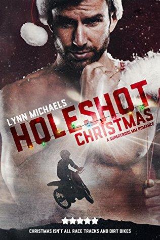 Holeshot Christmas (Holeshot, #2.5)