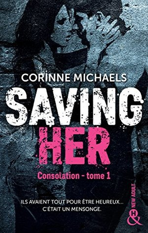 Saving Her : Une romance New Adult