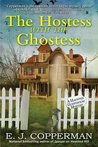 The Hostess with the Ghostess (A Haunted Guesthouse Mystery, #9)