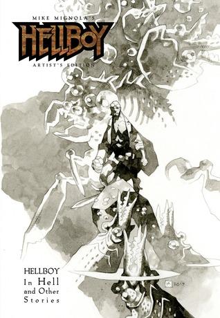 Mike Mignola's Hellboy Artist's Edition por Mike Mignola