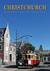 Christchurch (Then & Now #3)
