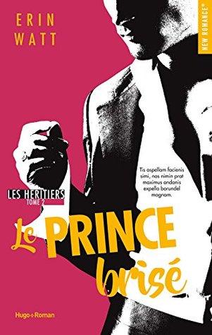 Le Prince Brisé (Les Héritiers, #2)