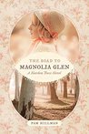 The Road to Magnolia Glen (Natchez Trace #2)
