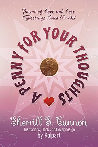A Penny for Your Thoughts by Sherrill S. Cannon
