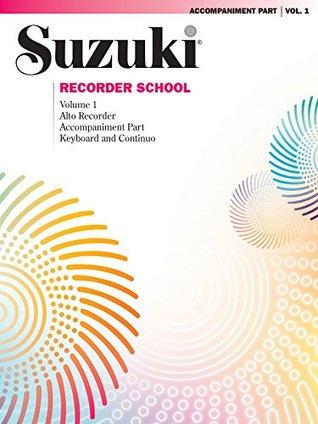 Suzuki Recorder School - Volume 1: Piano Accompaniment for Alto Recorder Part