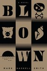 Blown by Mark Haskell Smith