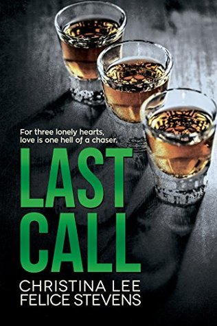 Recent Release Review: Last Call by Felice Stevens & Christina Lee