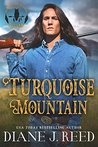 Turquoise Mountain (Iron Feather Brothers, #1)