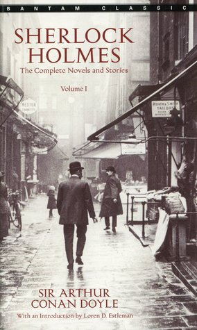The Complete Sherlock Holmes, Vol 1