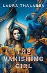 The Vanishing Girl (The Vanishing Girl, #1)