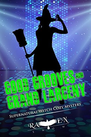 """Good Grooves and Grand Larceny (Harper """"Foxxy"""" Beck Series Book 15)"""