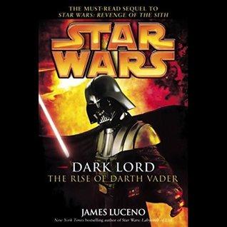 Star Wars: The Rise of Darth Vader