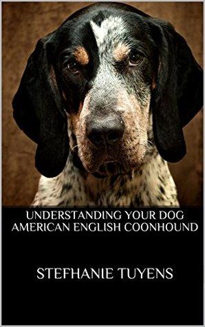 Understanding Your Dog American English Coonhound