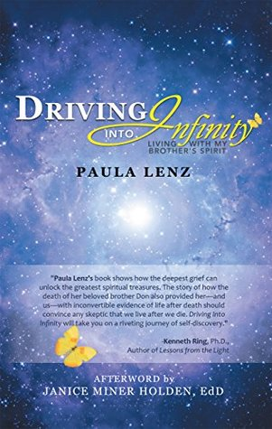 Driving into Infinity: Living with My Brother's Spirit