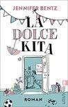 La Dolce Kita by Jennifer Bentz