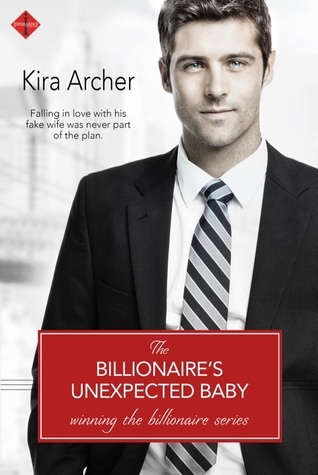 The Billionaire's Unexpected Baby (Winning the Billionaire, #2)