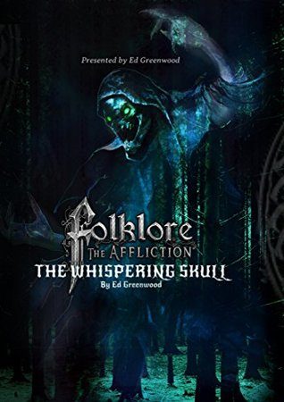 The Whispering Skull: A Folklore: The Affliction Novel