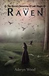 The Raven (The Secret Chronicles of Lost Magic, #1)