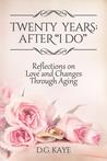 "Twenty Years: After ""I Do"""