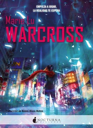 Warcross 1, Marie Lu