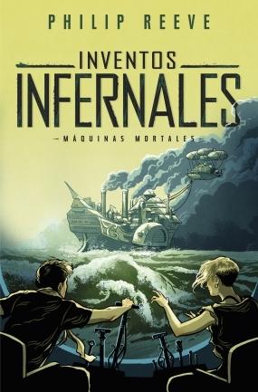 Inventos infernales (Máquinas mortales, #3)