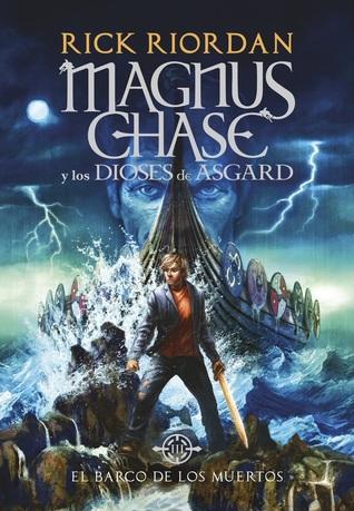 El barco de los muertos (Magnus Chase y los dioses de Asgard, #3)