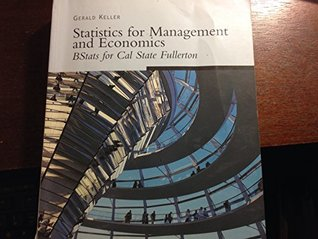 Statistics for Management and Economics : Bstats for Cal State Fullerton