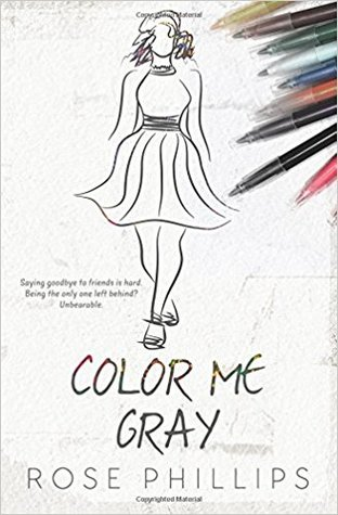 Color Me Gray by Rose Phillips