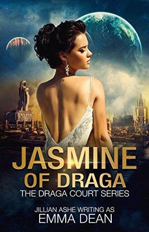 Jasmine of Draga by Emma Dean